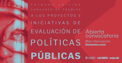 Las Naves premia las mejores iniciativas de evaluación de programas y políticas públicas
