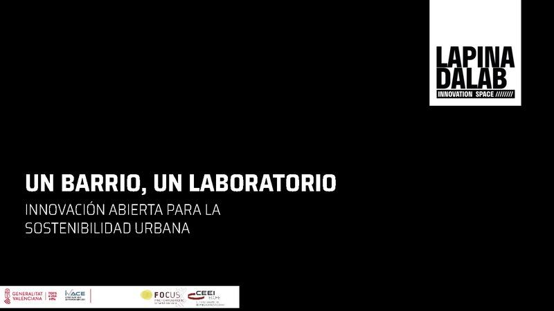 UN BARRIO, UN LABORATORIO. Innovación abierta para la sostenibilidad urbana.