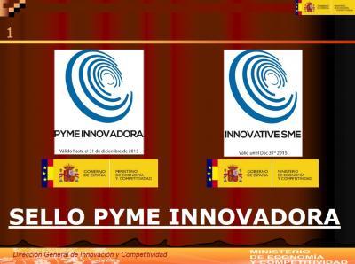 Ponencia Sello PYME Innovadora: ventajas y vías de acceso
