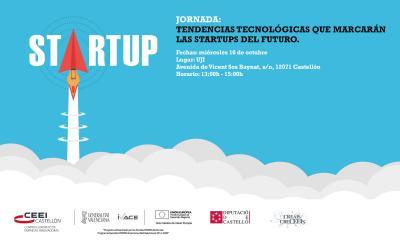 Ponencia jornada: Tendencias tecnológicas que marcarán las Startups del futuro