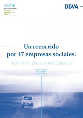 Un recorrido por 47 empresas sociales: inspiración y aprendizaje