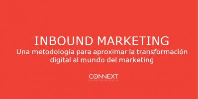 Inbound Marketing: Metodología para aproximar la transformación digital a la empresa