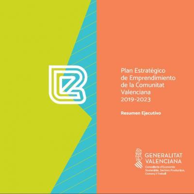 Resumen Ejecutivo del Plan Estratégico de Emprendimiento CV 2019-2023