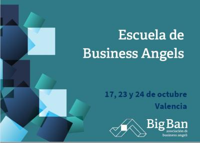 Programa de la Escuela de Business Angels | 17, 23 y 24 Octubre