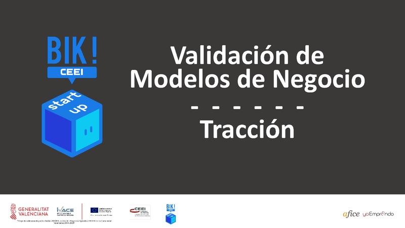 Tracción - Validación de Modelos de Negocio - BIKSTARTUP
