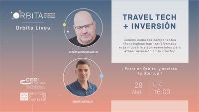 Orbita Live: Traveltech e Inversión