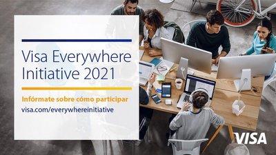 Convocatoria Iniciativa Visa Everywhere 2021 Global