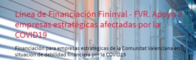 """Nueva convocatoria del IVF:  """"Línea de Financiación Fininval-FVR. Apoyo a empresas estratégicas afectadas por la COVID19"""""""